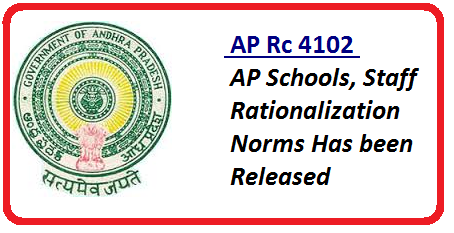 Rc 4102 Rationalization of PS, UPS, High Schools and Staff Under Various School Managements AP Schools, Staff Rationalization Norms Has been Released /2016/05/rc-4102-rationalization-of-ps-ups-high-schools-staff-norms-released.html