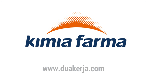 Lowongan Kerja PT Kimia Farma untuk SMA D3 S1 Tahun 2019