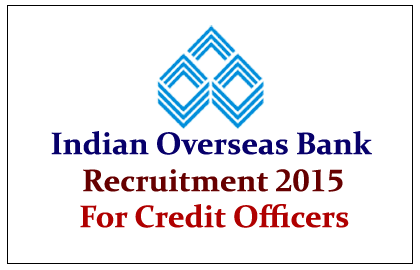 Indian Overseas Bank Recruitment 2015