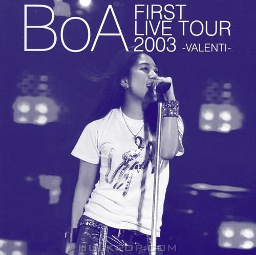BoA – 1st LIVE TOUR 2003~VALENTI~
