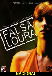 Assistir Falsa Loura – Nacional – 2008