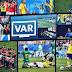 VAR : Peninggalan Piala Dunia 2018 yang Masih Terngiang
