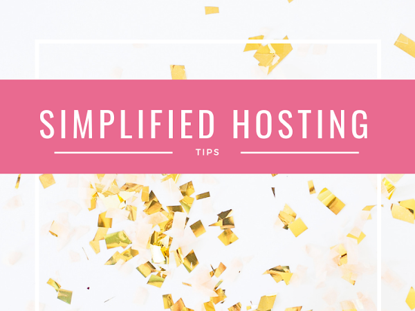 More Simplified Hosting Tips