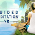 طريقة تحميل لعبة Guided Meditation VR - Early Access