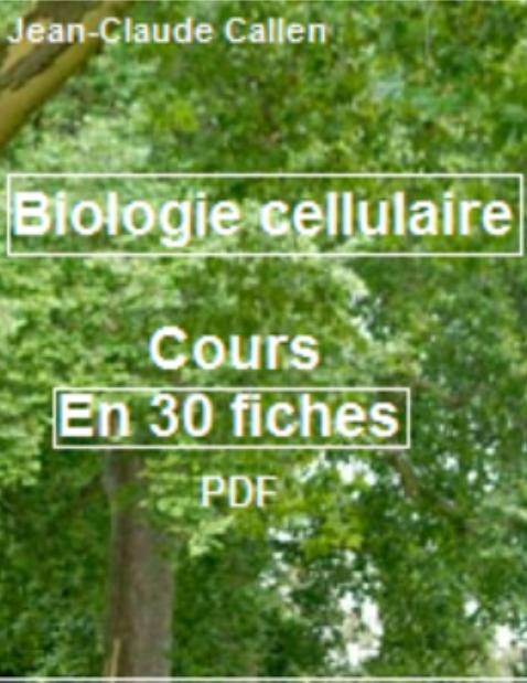 [صورة مرفقة: Biologie%2Bcellulaire%2Ben%2B30%2Bfiches.png]