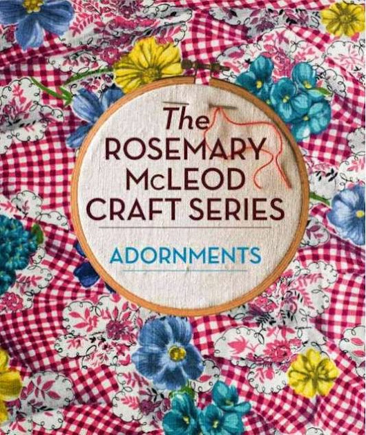Rosemary McLeod's Craft Series: Adornments {a Giveaway}