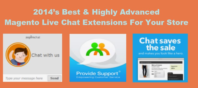 2014's Best & Highly Advanced Magento Live Chat Extensions For Your Store