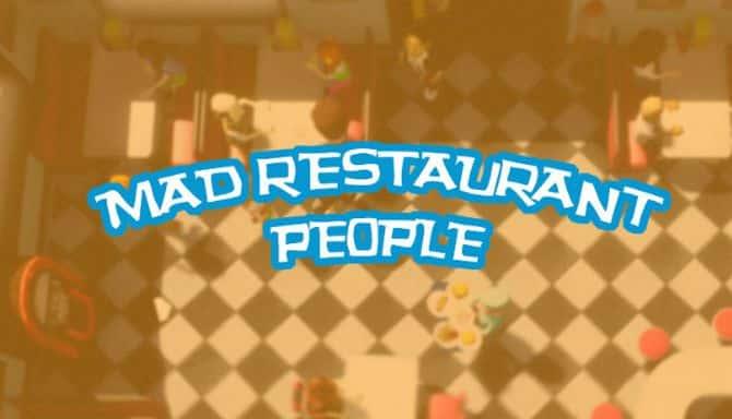 MAD RESTAURANT PEOPLE GAME Téléchargement Gratuit