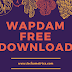 Wapdam.Com: Download Free Music, Videos, Games And Apps to Your Phone