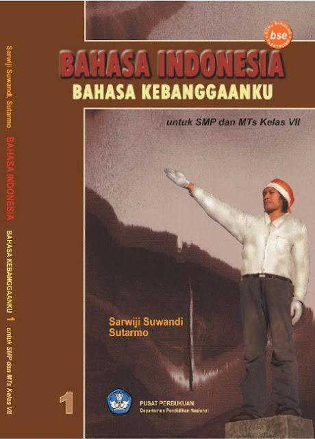 Download Buku Siswa KTSP SMP Dan MTs Kelas 7 Bahasa Indonesia Bahasa Kebangganku