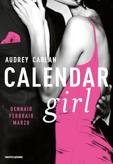 Calendar Girl Gennaio/Febbraio/Marzo Audrey Carlan