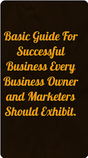 The Basic Marketing Guide Every Business Owner And Marketers Should Know