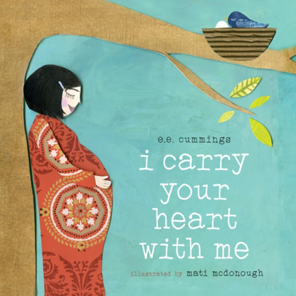 Let's Talk Picture Books: I CARRY YOUR HEART WITH ME