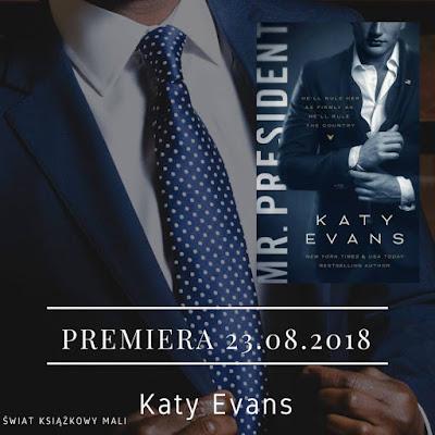 Katy Evans - Mr. President - Wydawnictwo Kobiece - Zapowiedź