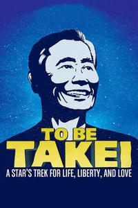 Watch To Be Takei Online Free in HD