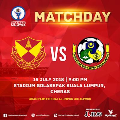 Live Streaming Selangor vs Kuala Lumpur Liga Super 15.7.2018