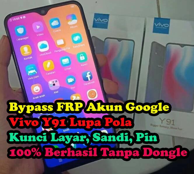 Cara Bypass FRP Akun Google Vivo Y91|Lupa Pola Kunci Layar