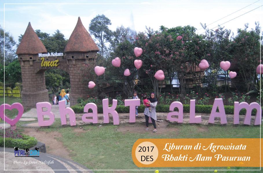 Perihal Diri Liburan Ke Agro Wisata Bhakti Alam Pasuruan Jawa Timur