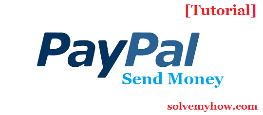 Send Money Through PayPal For Beginners