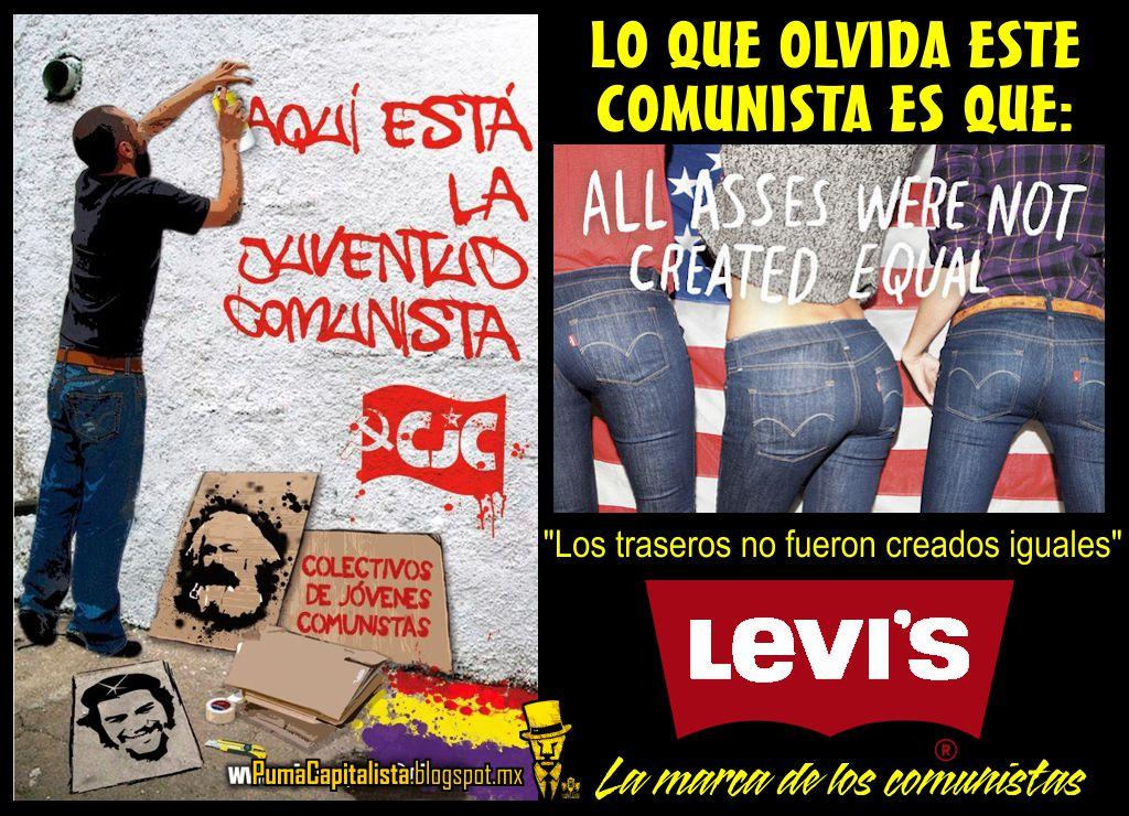 Repeler Norteamérica Me preparé  Puma Capitalista: Los comunistas usan Levi's