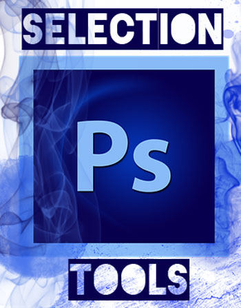 selection tools photoshop