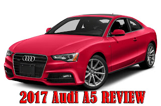 2017 Audi A5 Review - auto car for sale - Audi Cars & SUVs