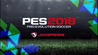 Pes Jogress Evolution 2018 V3 Patch Iso Ppsspp Psp + Save Data