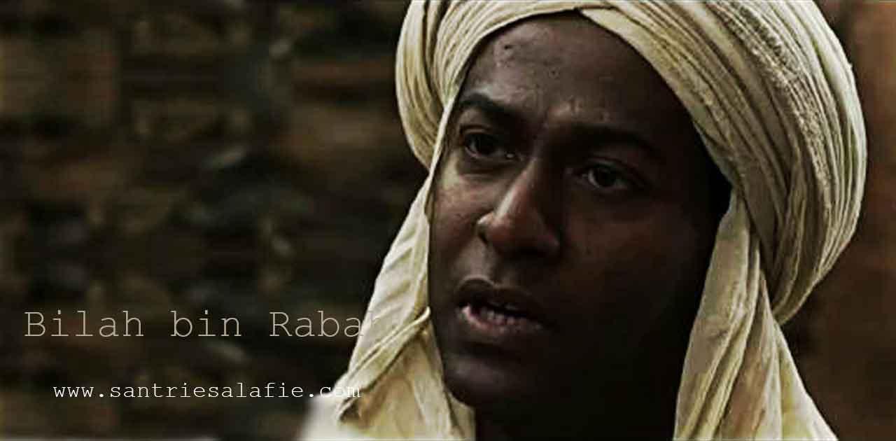 Bilal bin Rabah, Kisah Perjuangan dan Adzan Terakhir di Madinah by Santrie Salafie