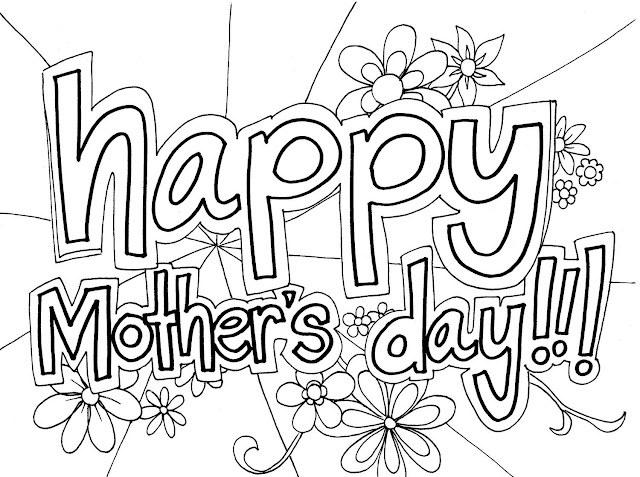 Happy Mothers Day 2019 Coloring Pages for kids to color