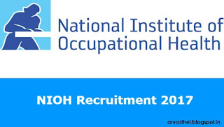 http://arvadhel.blogspot.in/2017/09/nioh-recruitment-2017.html