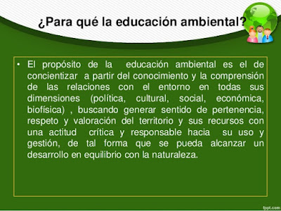 ¿Cual es el propósito de la Educación Ambiental?