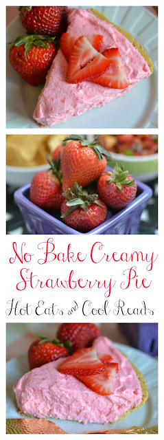 Perfect summertime dessert! Also great with peach, orange, raspberry, lime, lemon and cherry! No Bake Creamy Strawberry Pie Recipe from Hot Eats and Cool Reads