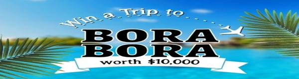 Win Vacation in   Bora Bora