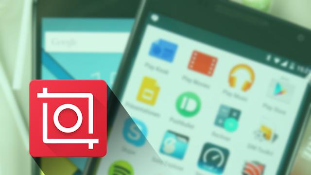 أفضل تطبيق اندرويد لهذا الاسبوع #1 - تطبيق InShot