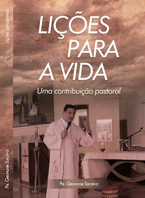 Resultado de imagem para LIÇÕES PARA A VIDA - Uma contribuição pastoral.
