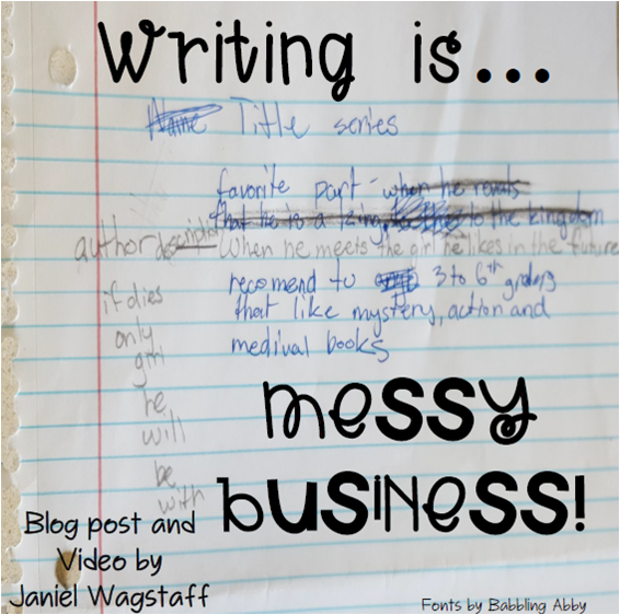 Two minute video and blog post about helping students understand how writing, when done well, is messy business.