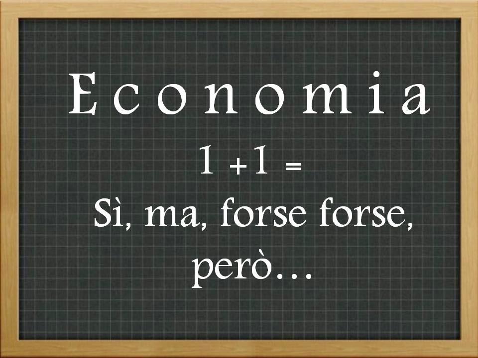 L'economia non è una scienza esatta