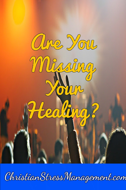 Healing Crusade Are You Missing Your Healing?