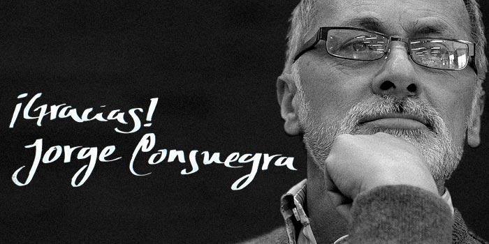 ¡Gracias Jorge Consuegra!