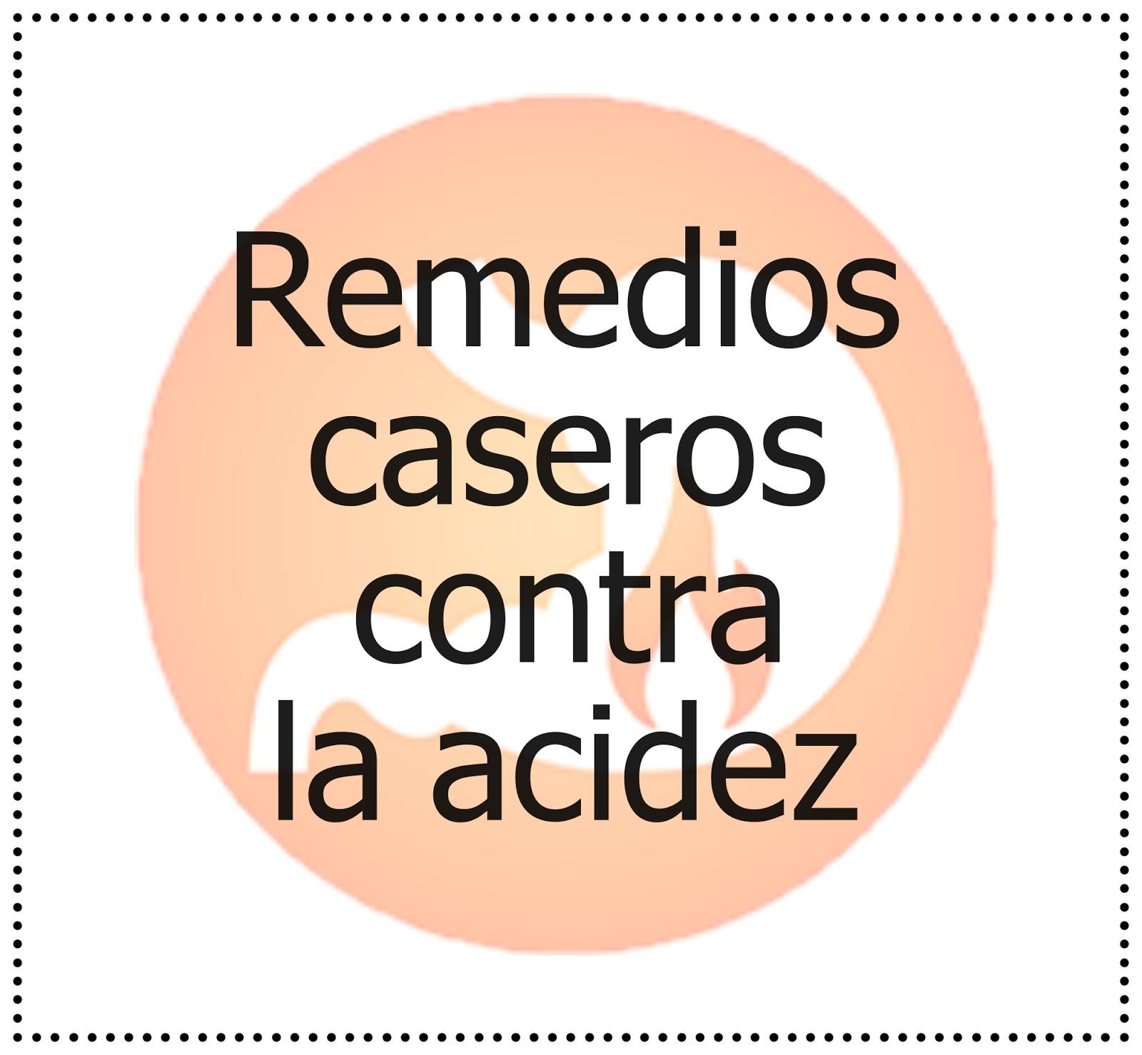 Remedios Caseros Gestation Calmar Solfa Syllable Grosería Digestivo Remedios Caseros Para Combatir La Acidez De Estomago