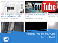 Apa Itu Video Youtube Berkualitas?