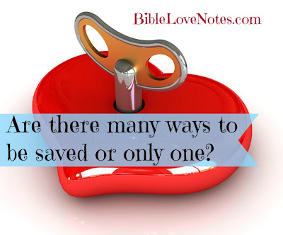 What does the Bible say about salvation? Are there many ways to God?