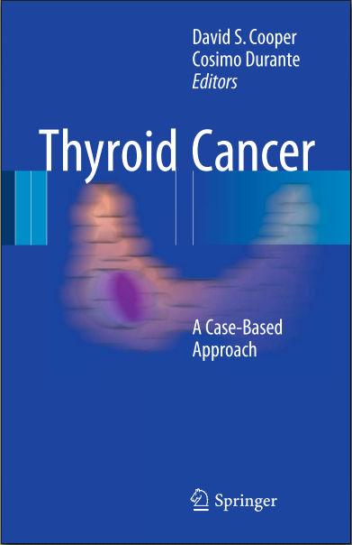 Thyroid Cancer-A Case-Based Approach (Nov 22, 2015)