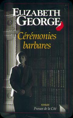 Cérémonies barbares d'Elizabeth George