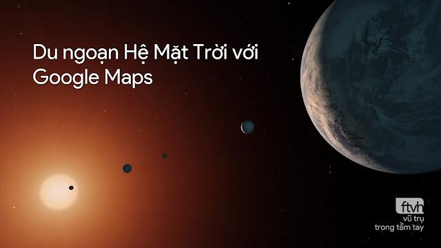 Du ngoạn Hệ Mặt Trời với Google Maps.