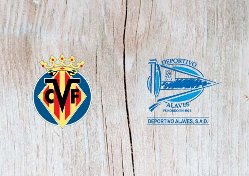 Villarreal vs Deportivo Alaves - Highlights 2 March 2019