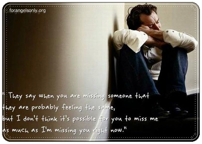 Sad Quotes For Him I Miss You: Sad Quotes About Missing Him. QuotesGram
