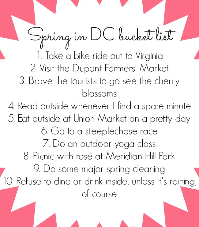 dc spring bucket list - spring bucket list - blogger spring bucket list - washington spring bucket list - spring things to do in dc