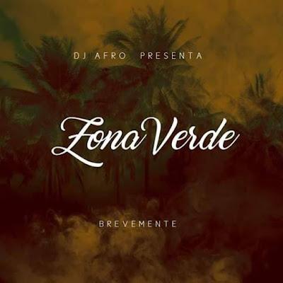 DJ Afro - Zona Verde (Original Mix) Download Mp3