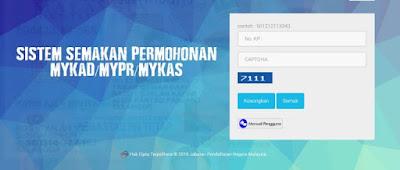 Cara Semak Status Permohonan MyKad,MyPR dan MyKAS Secara Online dan SMS